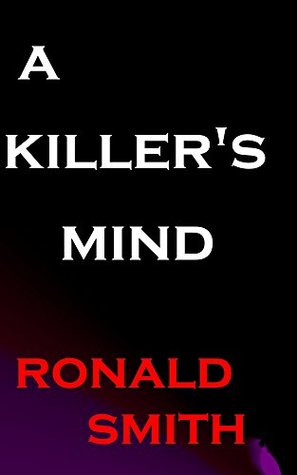 a killer's mind : the perpetual tragedy