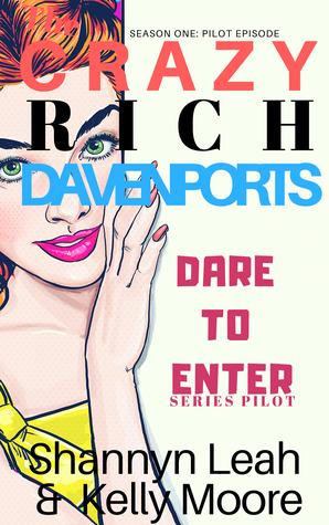 Dare to Enter (The Crazy Rich Davenports #1)