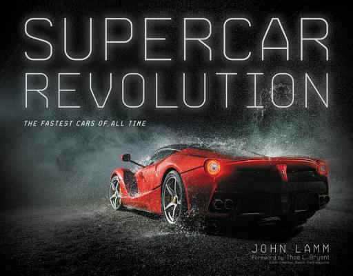 Supercar Revolution: The Fastest Cars of All Time