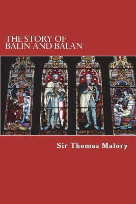 The Story of Balin and Balan