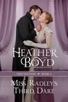 Miss Radley's Third Dare (Miss Mayhem, 3)
