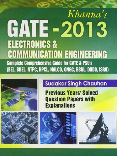 GATE 2013 : Electronics and Communication Engineering (Complete Comprehensive Guide for GATE and PSUs ) PB
