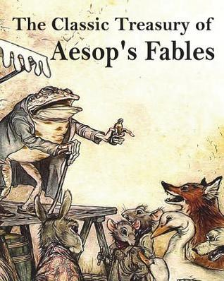 The Classic Treasury of Aesop's Fables: Myths Greek Roman for Children Family Read Time