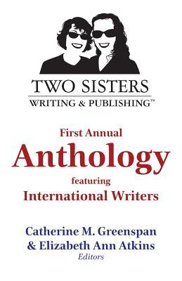 Two Sisters Writing and Publishing First Annual Anthology by Leslie Muzingo
