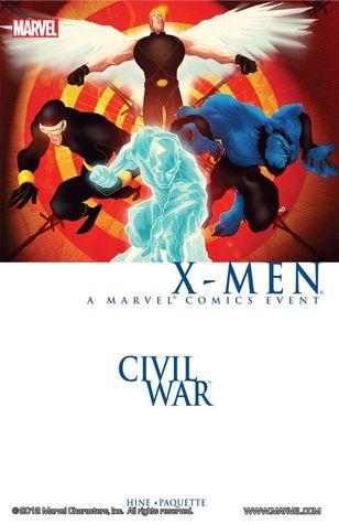 Civil War X-Men: A Marvel Comics Event