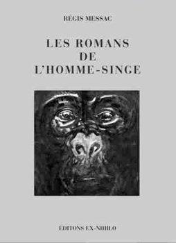 Les Romans de l'homme-singe
