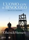 L'uomo con il binocolo by Christina Olséni