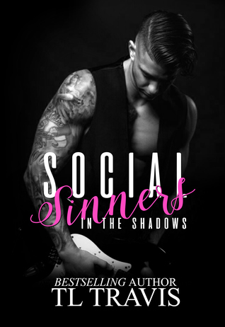 In The Shadows (Social Sinners, #2)