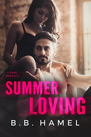 Summer Loving by B.B. Hamel