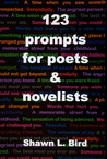 123 Prompts for Poets  Novelists