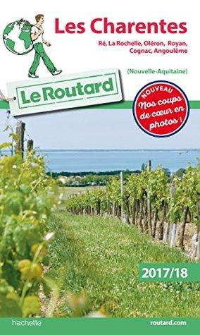 Guide du Routard Les Charentes 2017/18