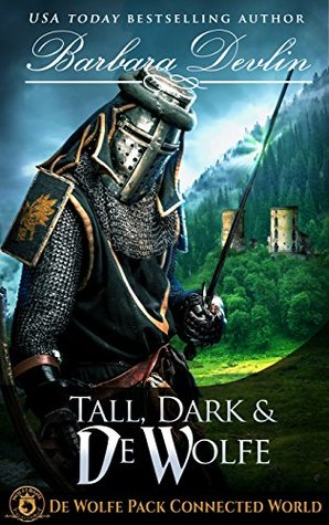 Tall, Dark & de Wolfe (de Wolfe Pack Connected World & Heirs of Titus de Wolfe Book 3)