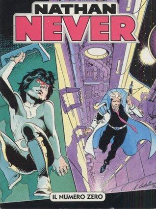 Nathan Never n. 0: Il numero zero