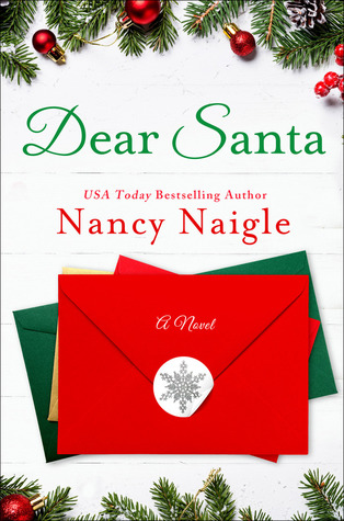 Dear Santa by Nancy Naigle #bookreview #blogmas #paperback #holiday #romance #hallmark #youvegotmail #adult #contemporary #christmas