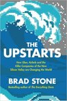 The Upstarts Paperback – 1 Mar 2017 by Brad Stone (Author)
