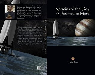 Remains of the Day : A Journey to Mars