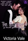 The Butterfly by Victoria Vale