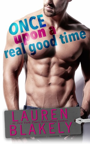 Once-Upon-A-Real-Good-Time-Lauren-Blakely
