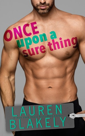 Once Upon a Sure Thing (Heartbreakers, #2)