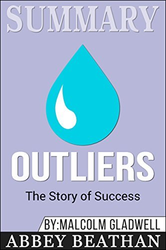 Summary: Outliers: The Story of Success