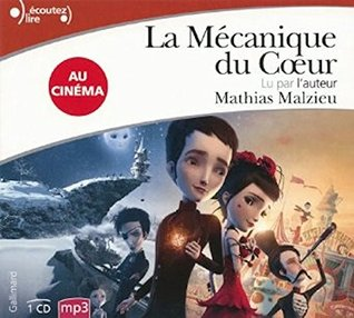 La mecanique du coeur Audiobook PACK [Book + 1 CD MP3]