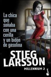 La chica que soñaba con una cerilla y un bidón de gasolina [Paperback] [Jan 0...