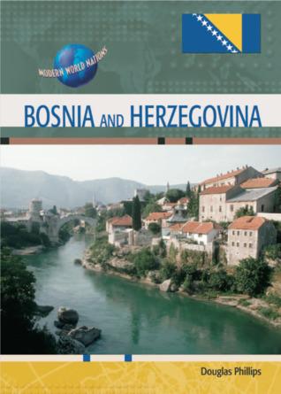 Bosnia and Herzegovina. Modern World Nations.