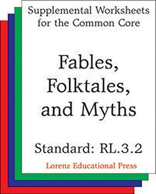 Fables, Folktales and Myths (CCSS RL.3.2) (Common Core State Standards)