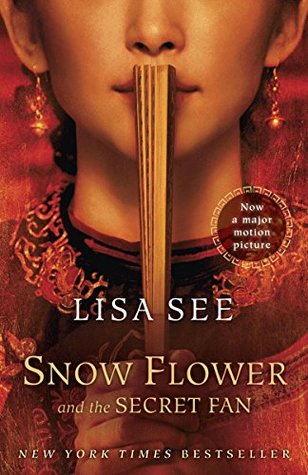 Snow Flower and the Secret Fan (Kindle Edition)