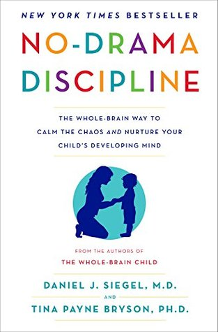 Book Review Chaos To Calm Discovering >> No Drama Discipline The Whole Brain Way To Calm The Chaos And