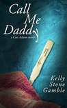 Call Me Daddy (Cass Adams #2)