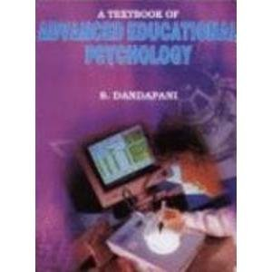 A Textbook of Advanced Educational Psychology