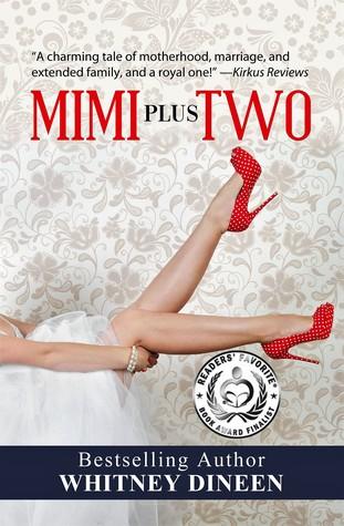 Mimi Plus Two (The Mimi Chronicles, #2)