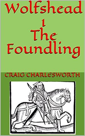 Wolfshead I: The Foundling
