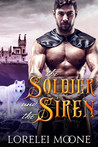 The Soldier and the Siren (Shifters of Black Isle, #2)