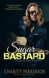 Sugar Bastard (Sugar Daddies #6)