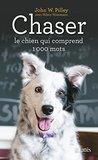 Chaser, le chien qui comprend 1000 mots (Essais et documents)