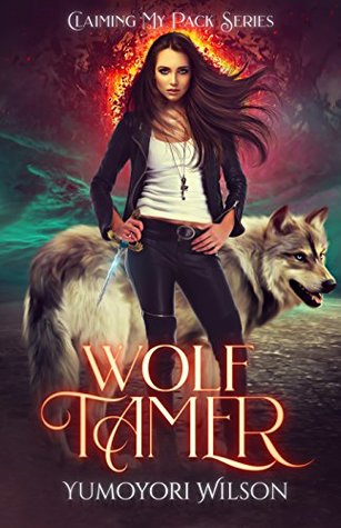 Wolf Tamer (Claiming My Pack, #1)