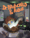 Dr. Brainchild & Radar by Cole W. Williams