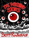 The Writhing Skies