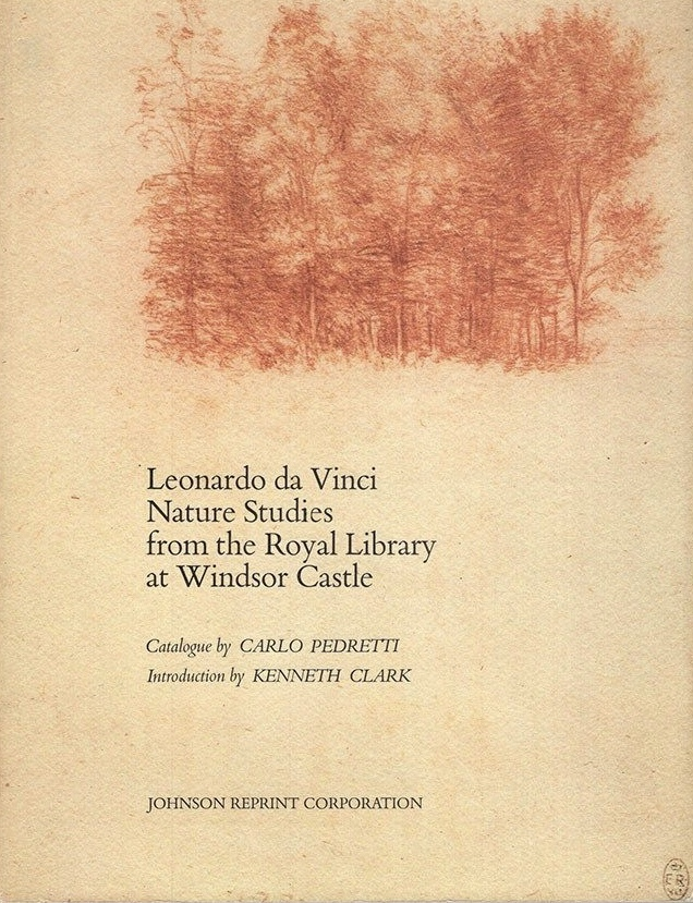 Leonardo da Vinci: Nature Studies from the Royal Library at Windsor Castle