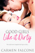 Good Girls Like It Dirty (Dirty Debts Book 2)