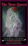 The Rose Queen