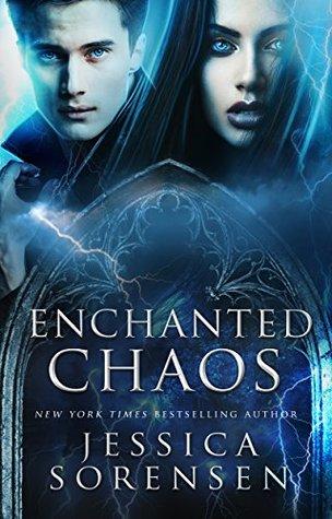 Enchanted Chaos (Enchanted Chaos, #1)