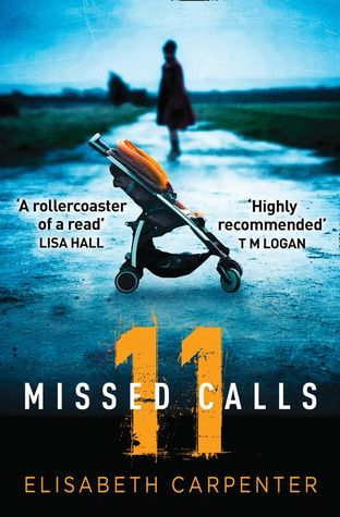 11 Missed Calls by Elisabeth Carpenter