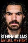 Steven Adams: My Life, My Fight