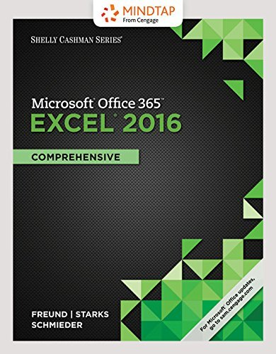 Bundle: Shelly Cashman Series Microsoft Office 365 & Excel 2016: Comprehensive, Loose-leaf Version + LMS Integrated MindTap Computing, 1 term (6 months) Printed Access Card