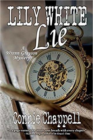 Lily White Lie (Wrenn Grayson Mysteries, #3)