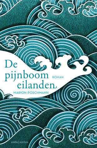 De pijnboomeilanden by Marion Poschmann
