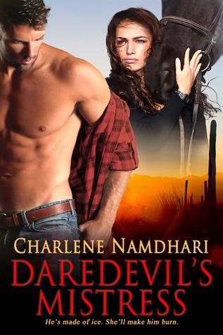 Daredevil's Mistress (Fire & Ice, #1)